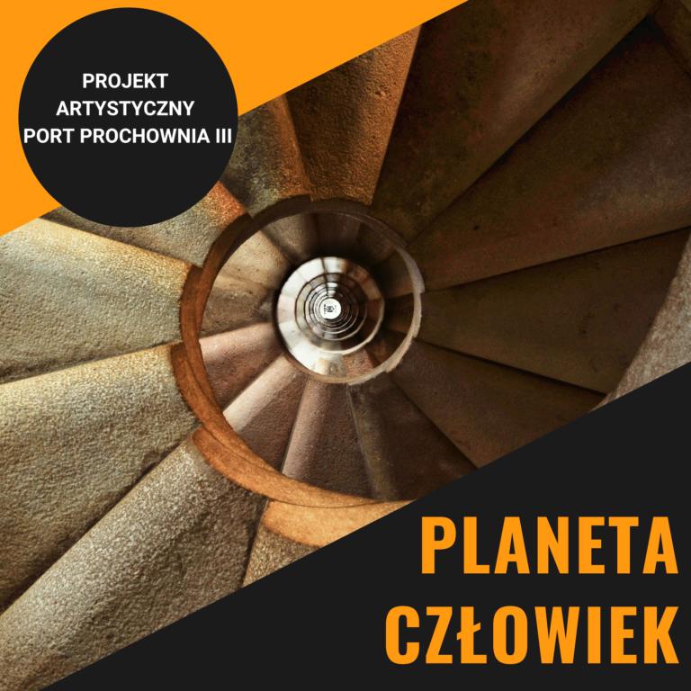 Projekt Port Prochownia III. Planeta Człowiek