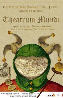 Grupa Twórcza Malkontenci – Theatrum mundi