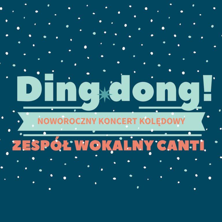 Ding dong - koncert zespołu wokalnego Canti