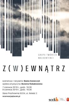 Grupa Twórcza Malkontenci – Z(w)ewnątrz