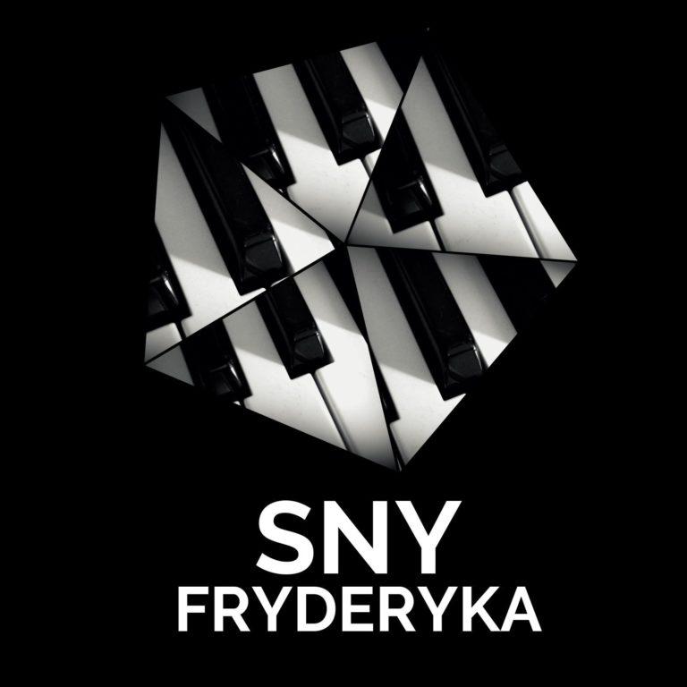 Koncert Sny Fryderyka