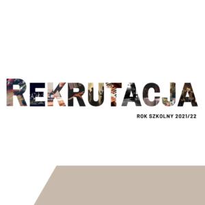 rekrutacja 2021/22